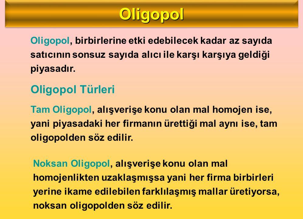 Oligopol Oligopol Türleri