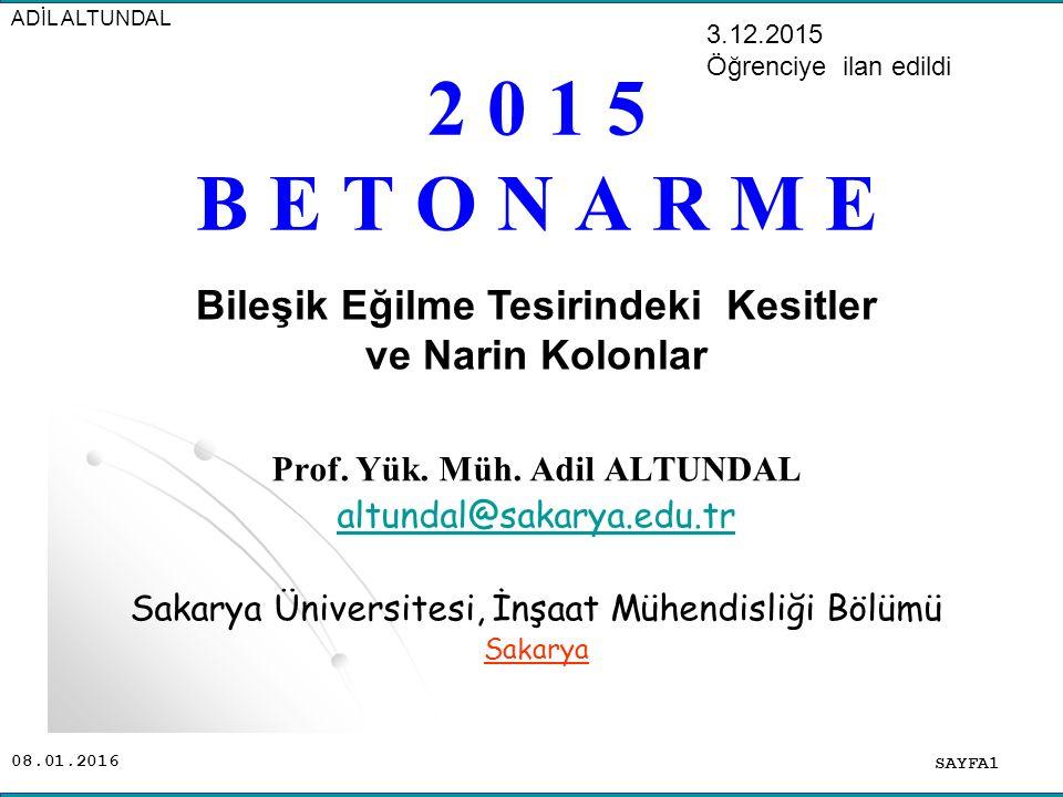 Bileşik Eğilme Tesirindeki Kesitler Prof. Yük. Müh. Adil ALTUNDAL