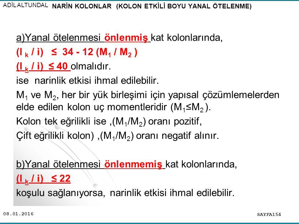NARİN KOLONLAR (KOLON ETKİLİ BOYU YANAL ÖTELENME)