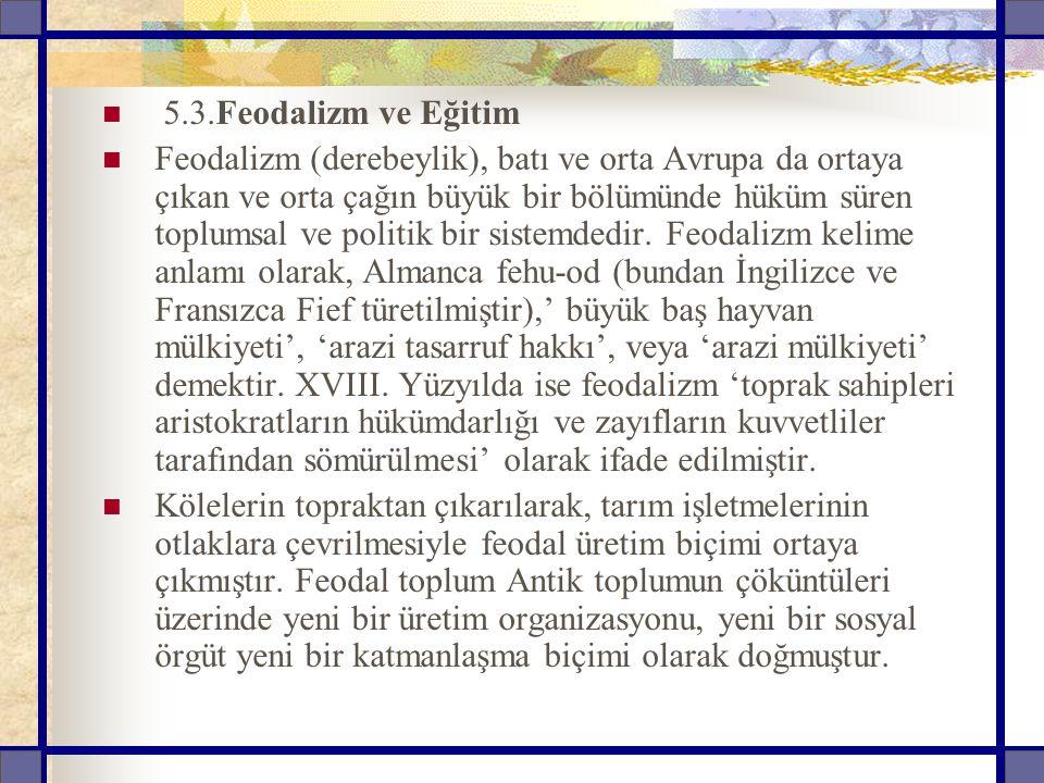 5.3.Feodalizm ve Eğitim