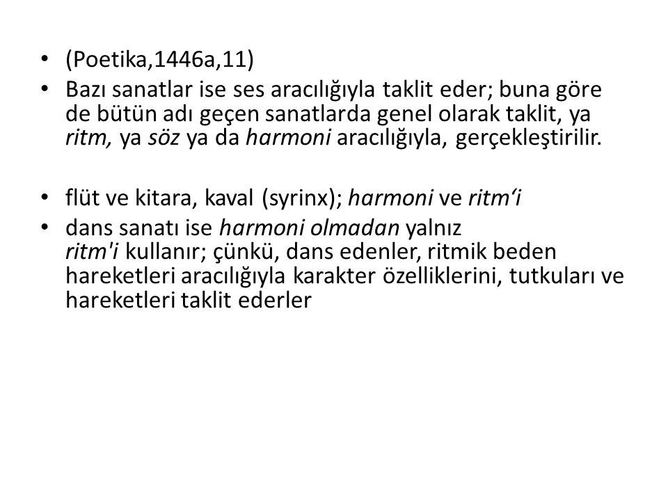 (Poetika,1446a,11)