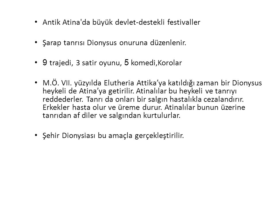 Antik Atina da büyük devlet-destekli festivaller
