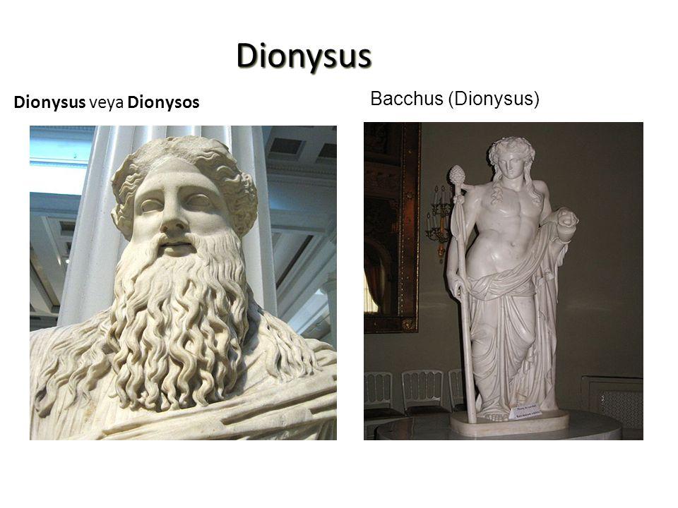Dionysus Dionysus veya Dionysos Bacchus (Dionysus)