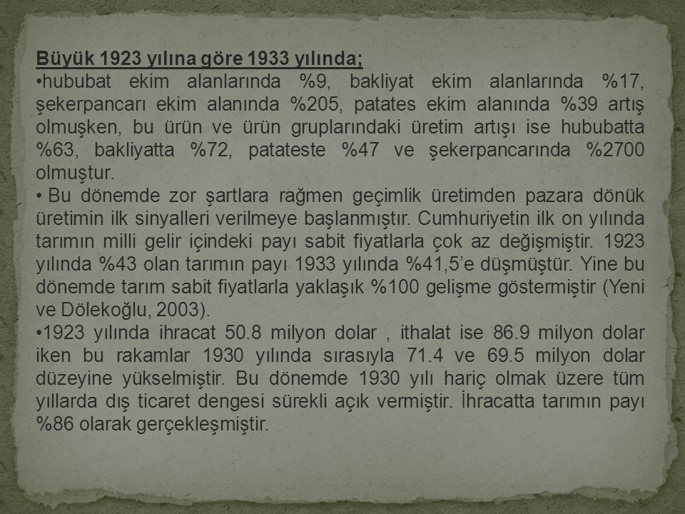 Büyük 1923 yılına göre 1933 yılında;