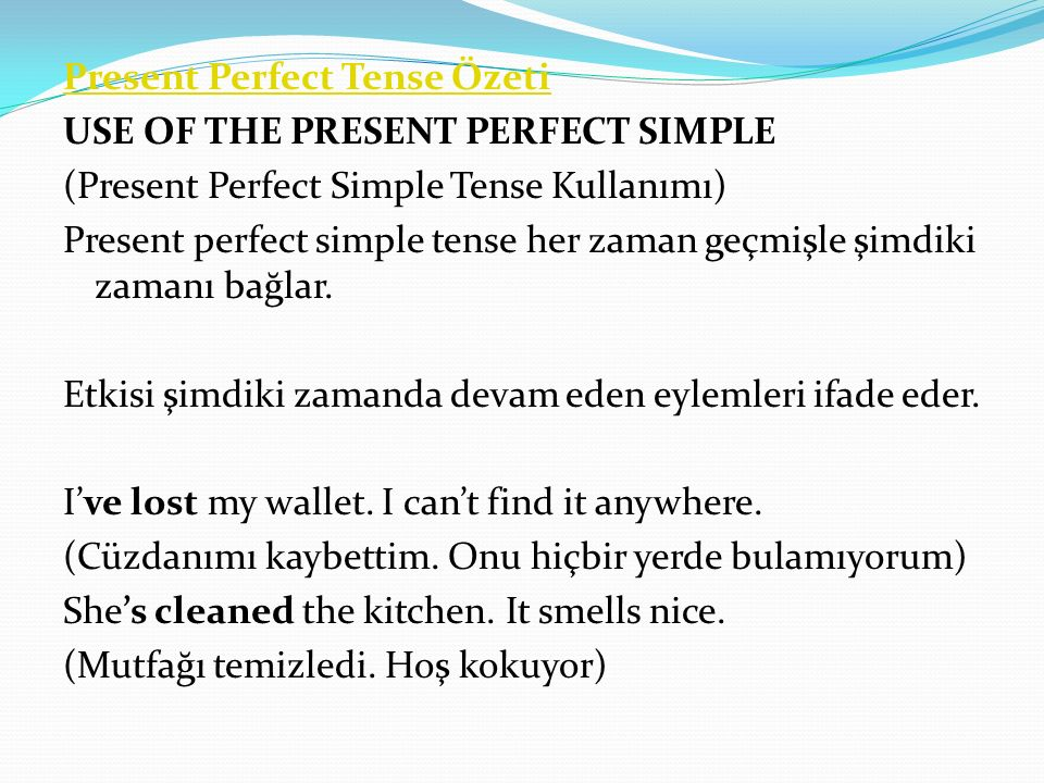 Present Perfect Tense Özeti