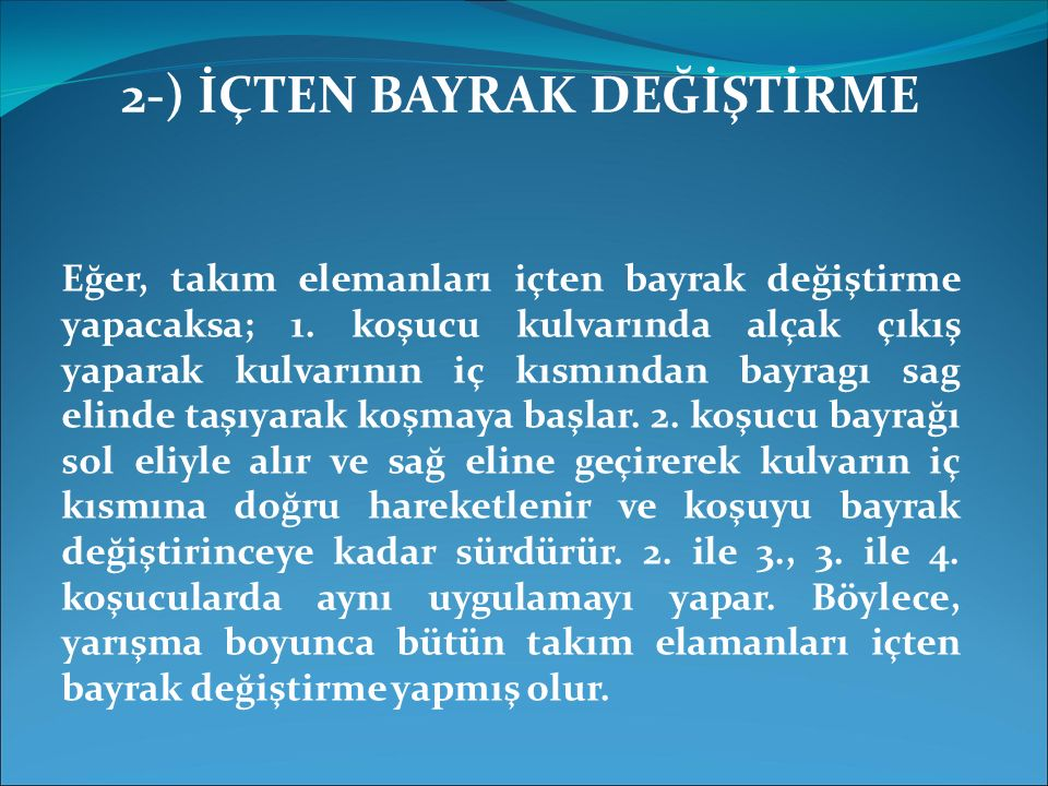 2-) İÇTEN BAYRAK DEĞİŞTİRME