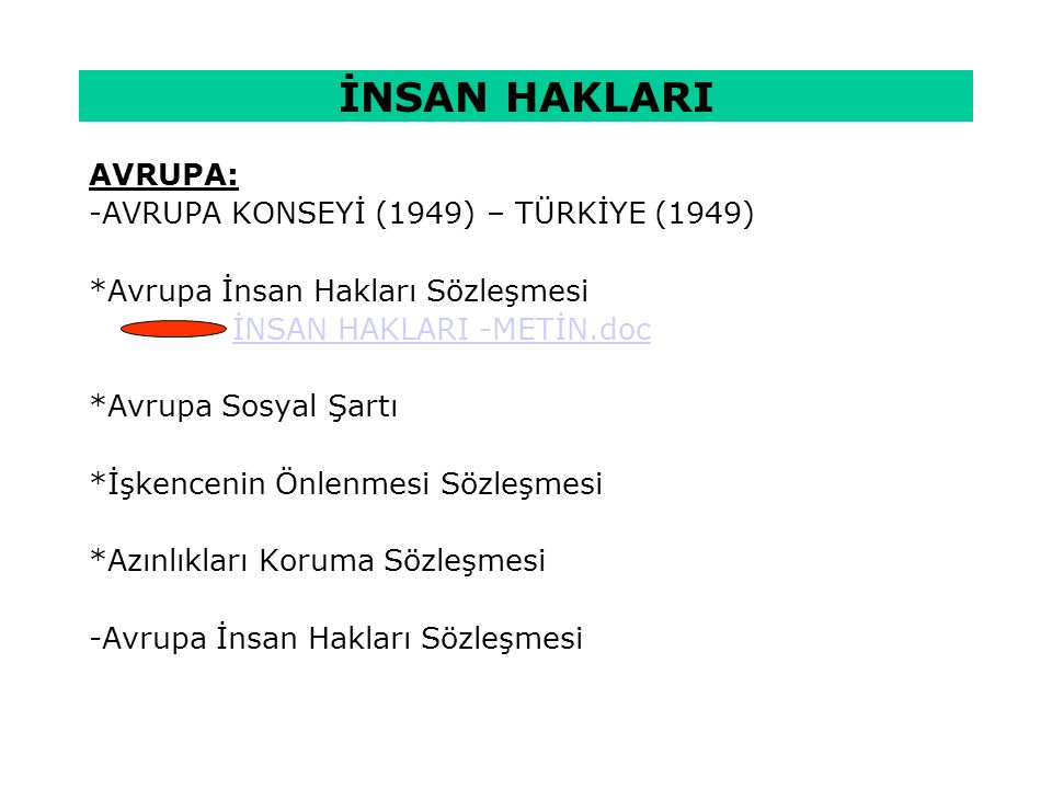 İNSAN HAKLARI AVRUPA: -AVRUPA KONSEYİ (1949) – TÜRKİYE (1949)