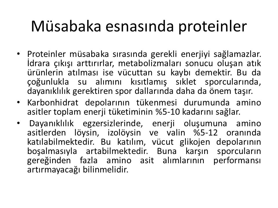 Müsabaka esnasında proteinler