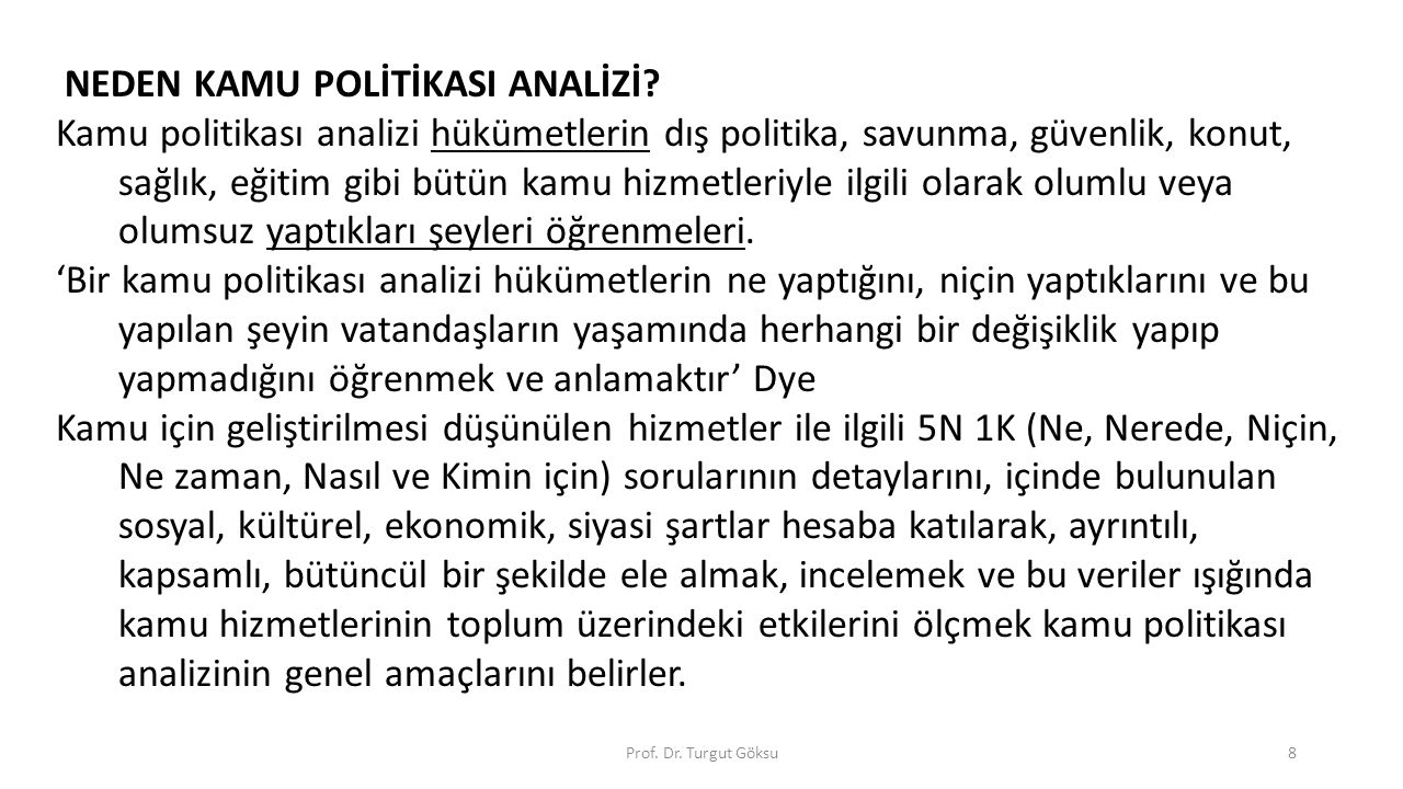 NEDEN KAMU POLİTİKASI ANALİZİ
