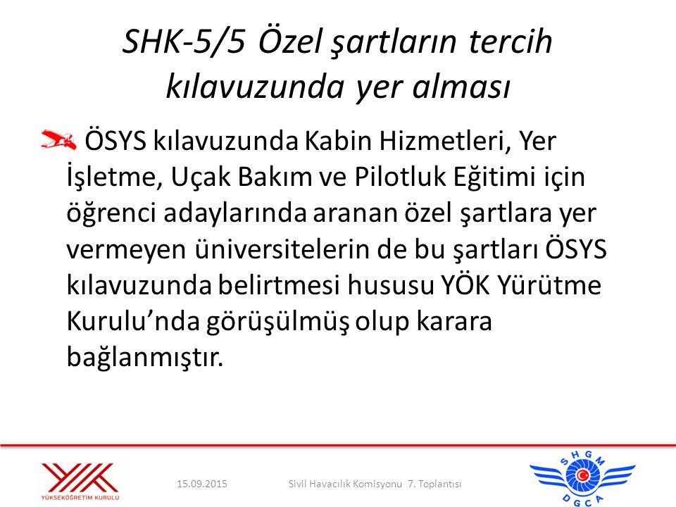 SHK-5/5 Özel şartların tercih kılavuzunda yer alması