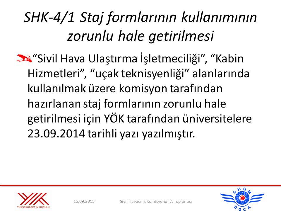SHK-4/1 Staj formlarının kullanımının zorunlu hale getirilmesi
