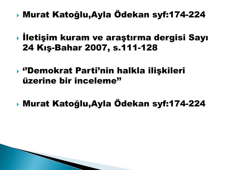 Murat Katoğlu,Ayla Ödekan syf:174-224