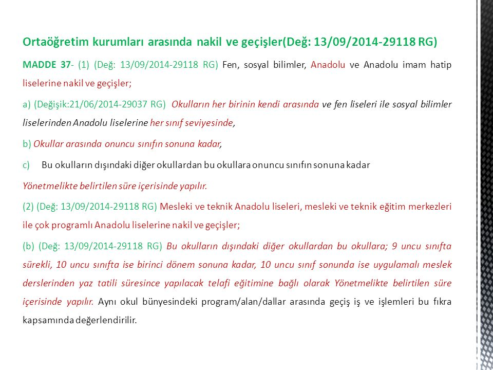 Ortaöğretim kurumları arasında nakil ve geçişler(Değ: 13/09/2014-29118 RG)