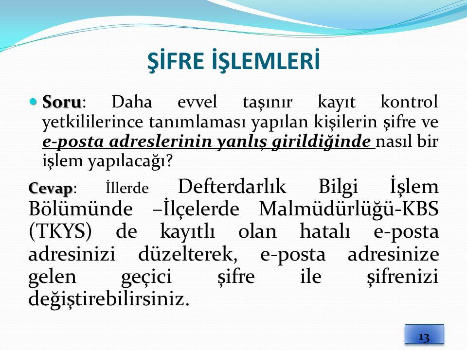 ŞİFRE İŞLEMLERİ