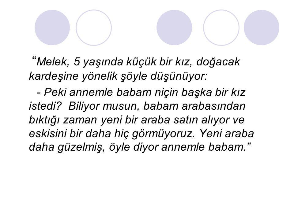 Melek, 5 yaşında küçük bir kız, doğacak kardeşine yönelik şöyle düşünüyor: