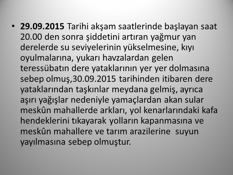 29. 09. 2015 Tarihi akşam saatlerinde başlayan saat 20