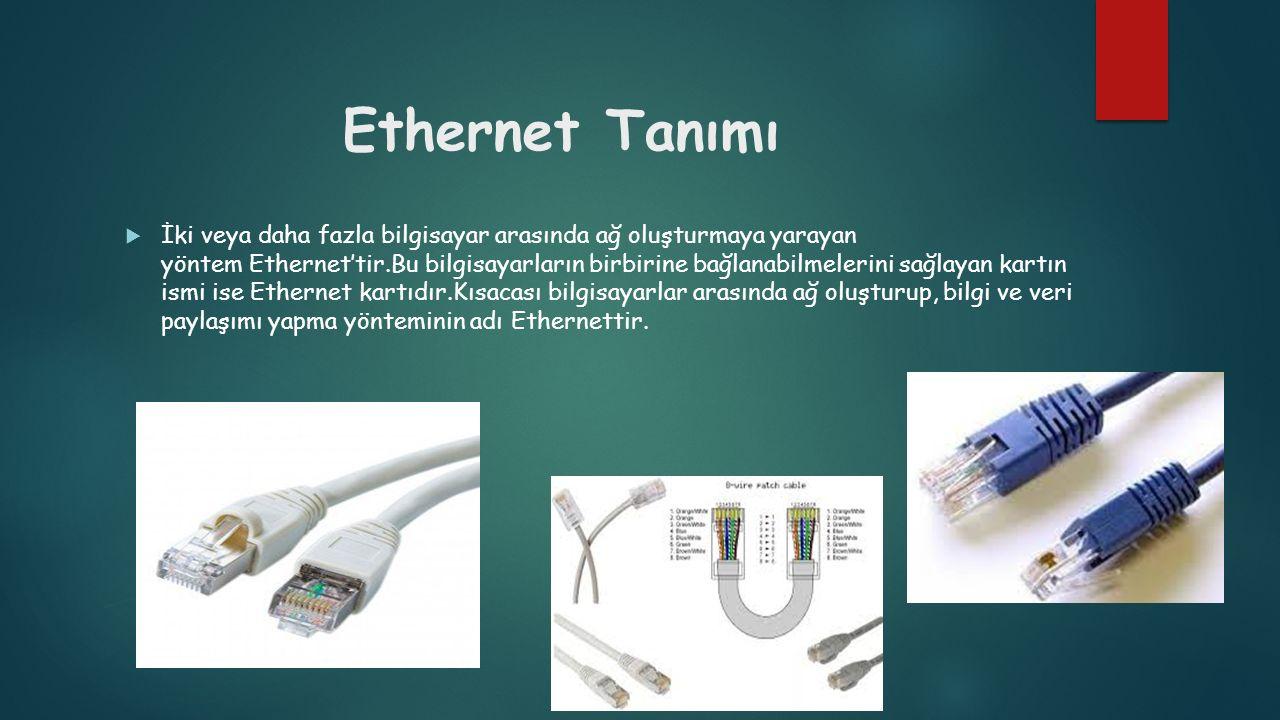Ethernet Tanımı