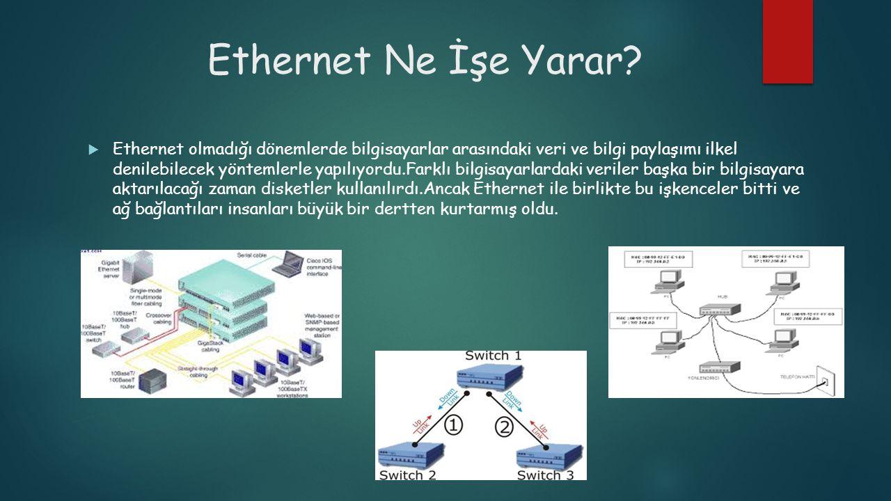 Ethernet Ne İşe Yarar