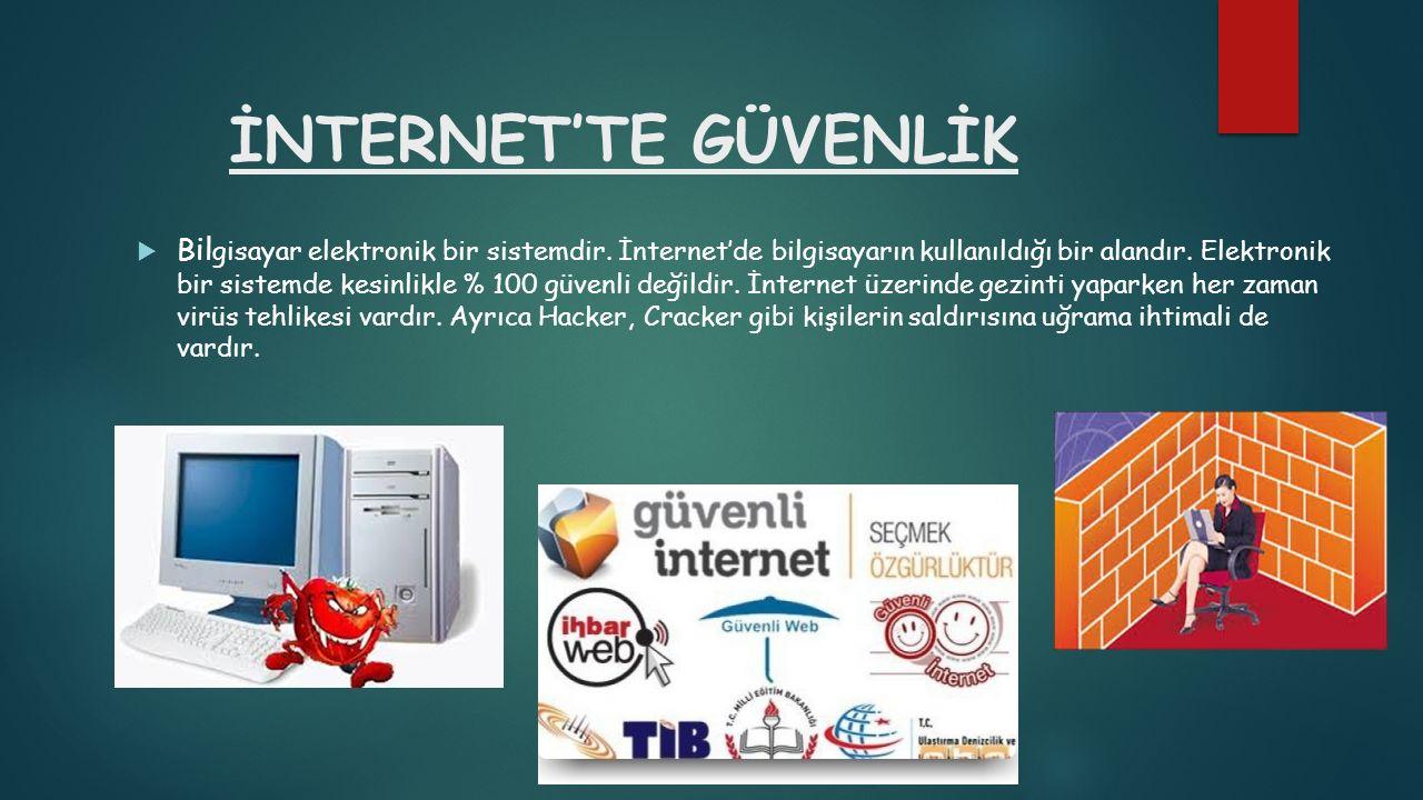 İNTERNET'TE GÜVENLİK