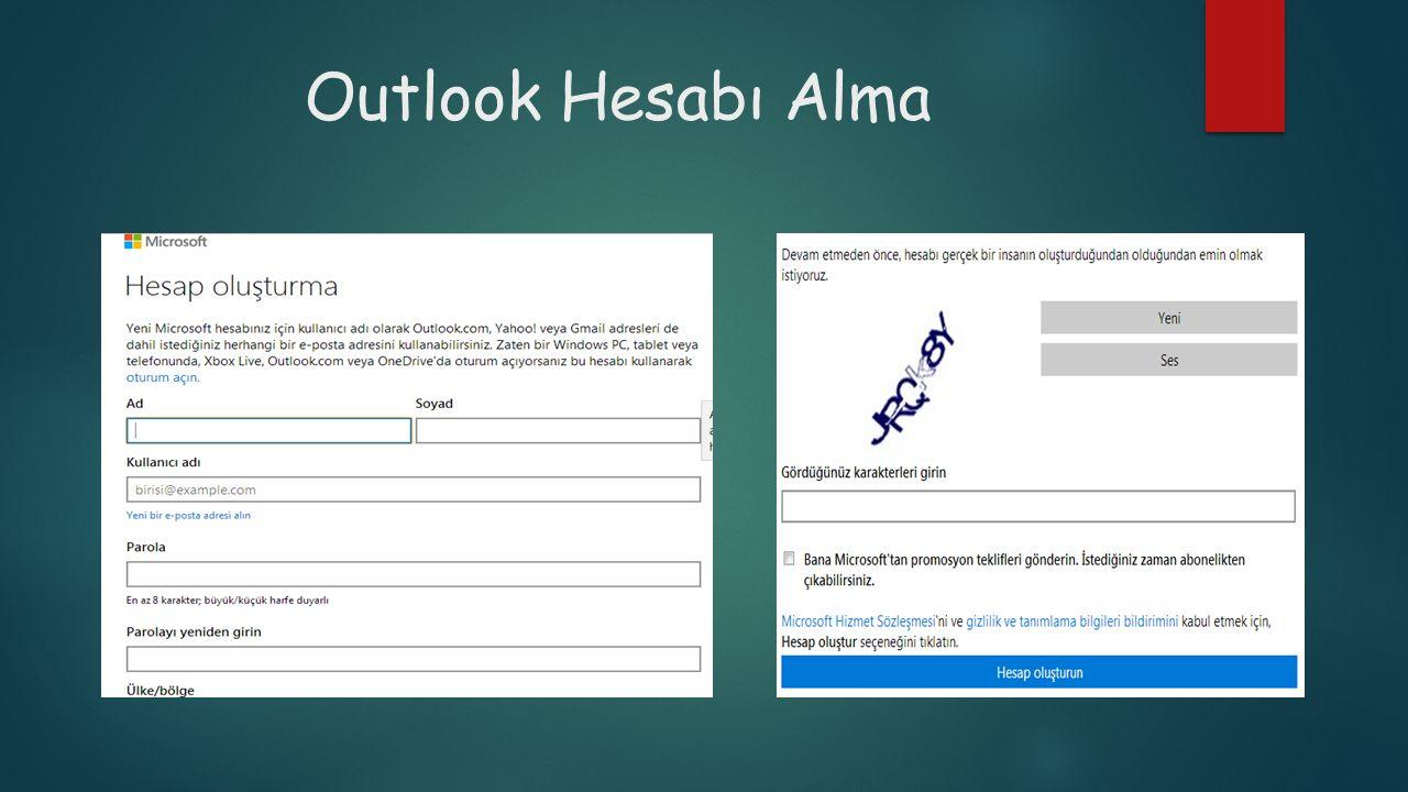 Outlook Hesabı Alma