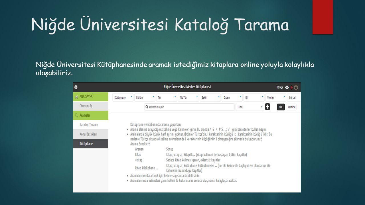 Niğde Üniversitesi Kataloğ Tarama