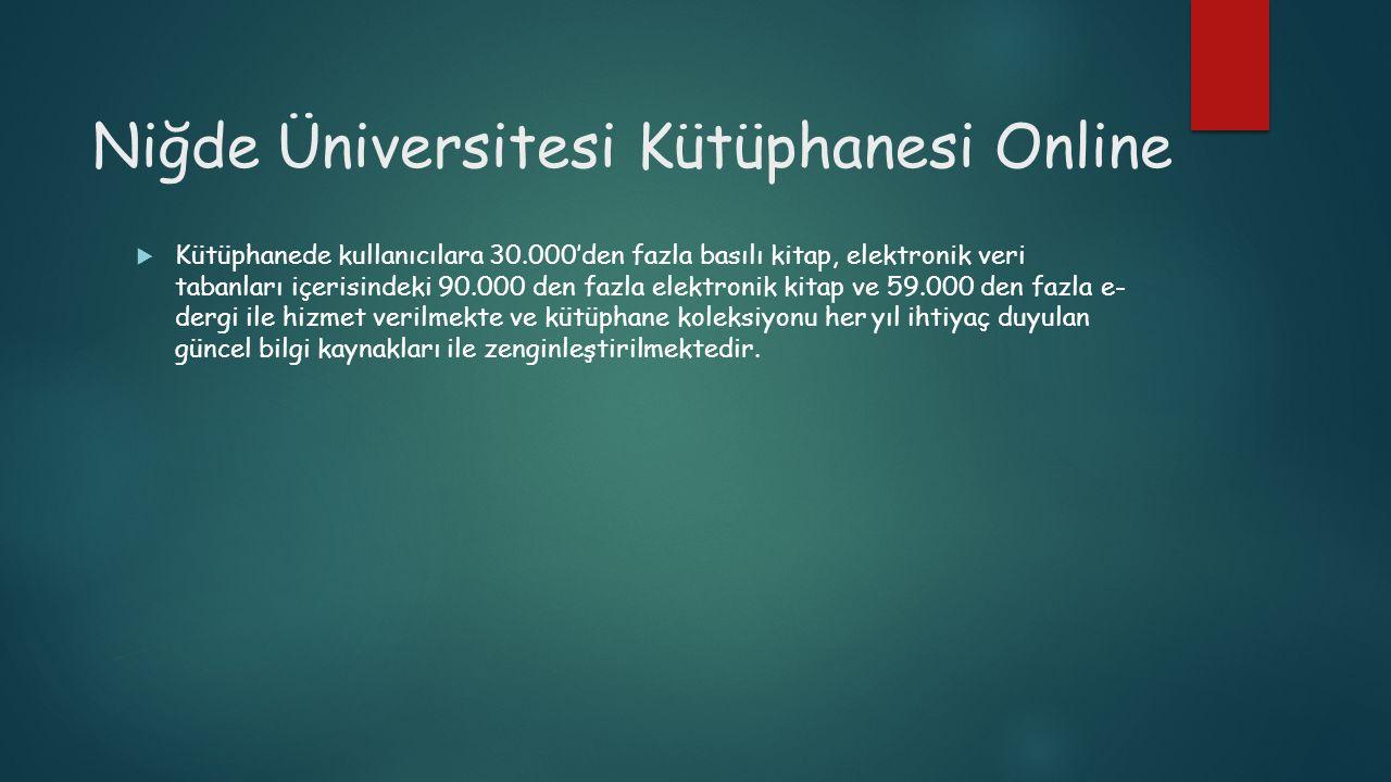 Niğde Üniversitesi Kütüphanesi Online