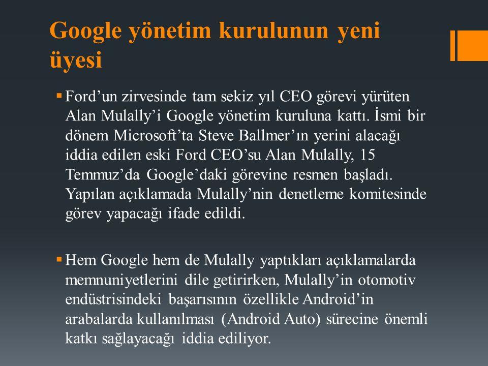 Google yönetim kurulunun yeni üyesi