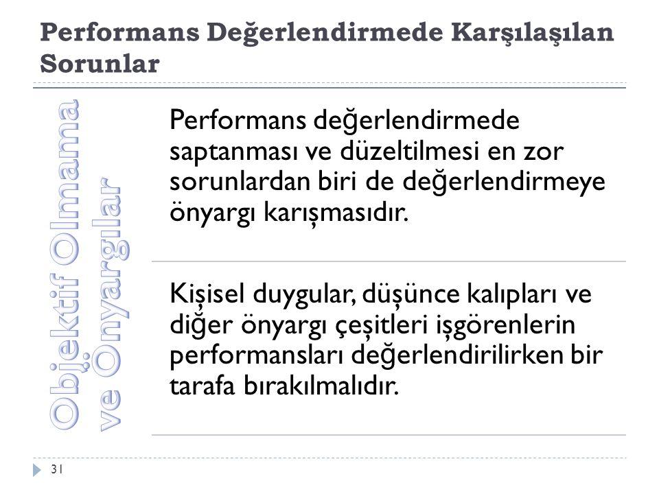 Performans Değerlendirmede Karşılaşılan Sorunlar