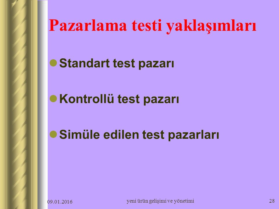 Pazarlama testi yaklaşımları