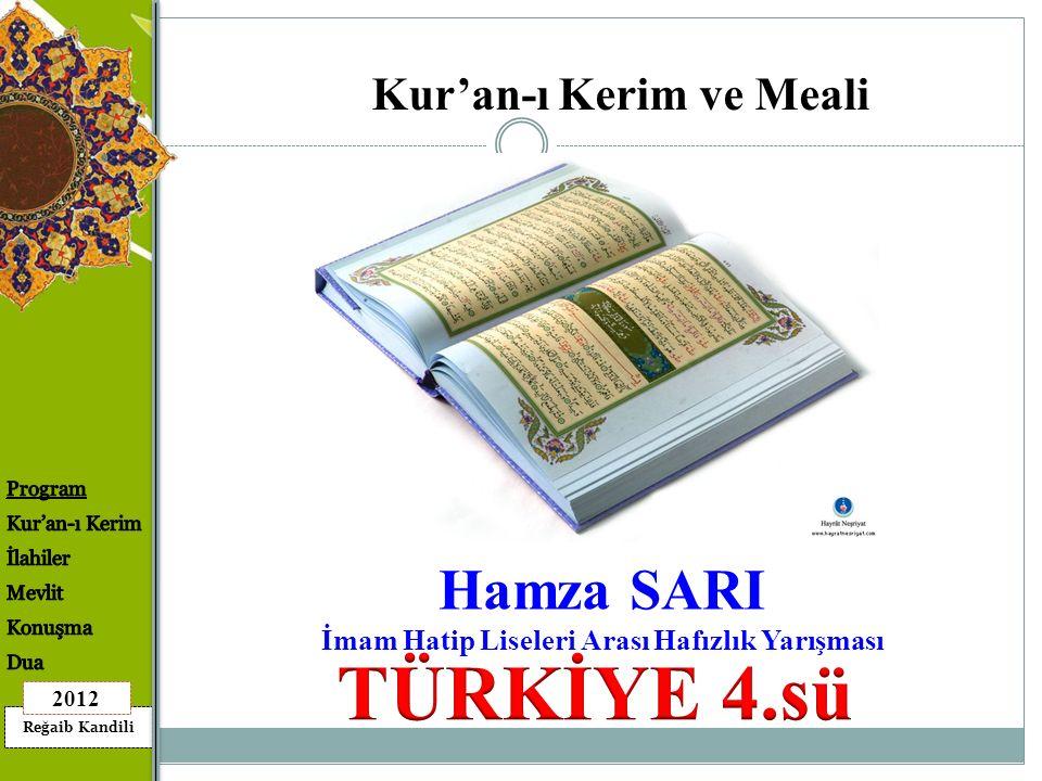 Kur'an-ı Kerim ve Meali İmam Hatip Liseleri Arası Hafızlık Yarışması