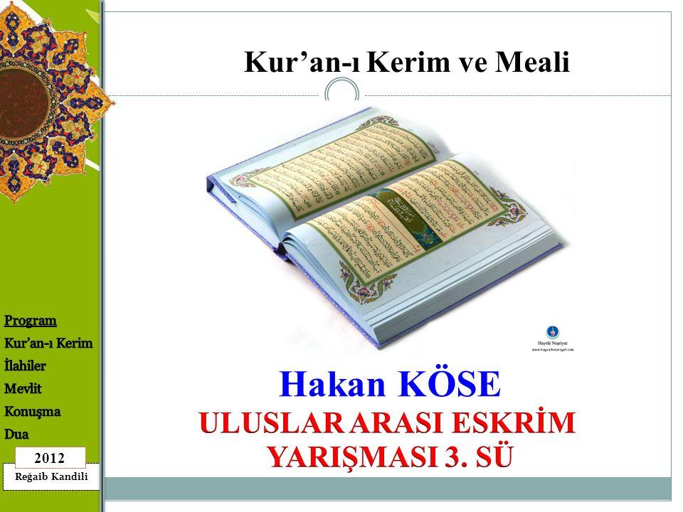 Kur'an-ı Kerim ve Meali ULUSLAR ARASI ESKRİM YARIŞMASI 3. SÜ