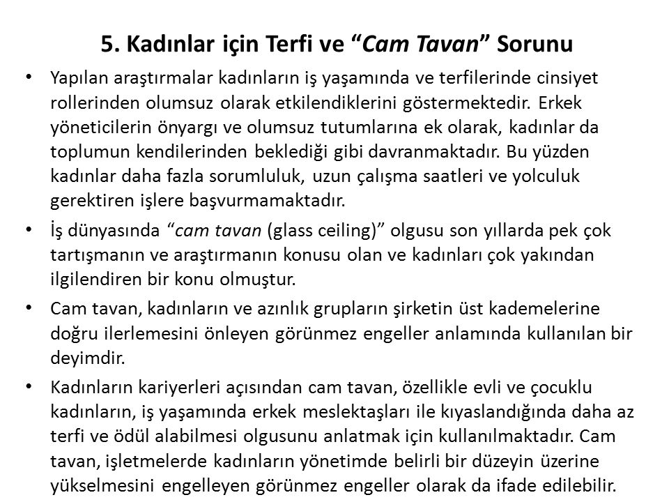 5. Kadınlar için Terfi ve Cam Tavan Sorunu
