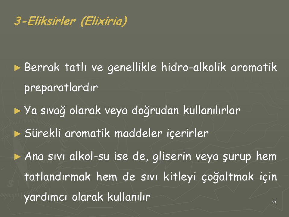 3-Eliksirler (Elixiria)