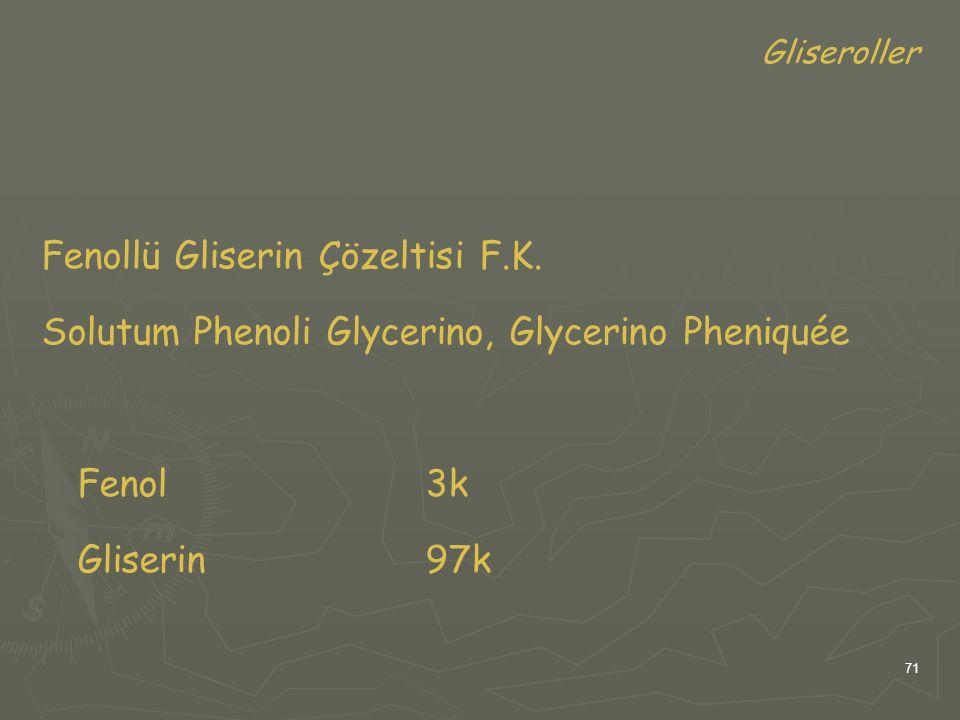 Fenollü Gliserin Çözeltisi F.K.