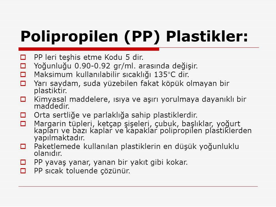 Polipropilen (PP) Plastikler: