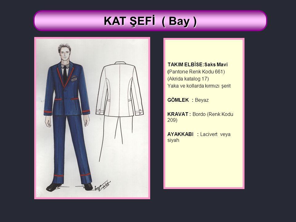 KAT ŞEFİ ( Bay ) TAKIM ELBİSE:Saks Mavi (Pantone Renk Kodu 661)