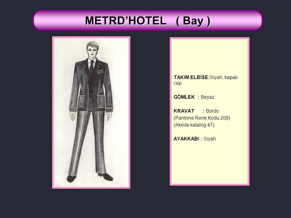 METRD'HOTEL ( Bay ) TAKIM ELBİSE:Siyah, kapalı cep GÖMLEK : Beyaz