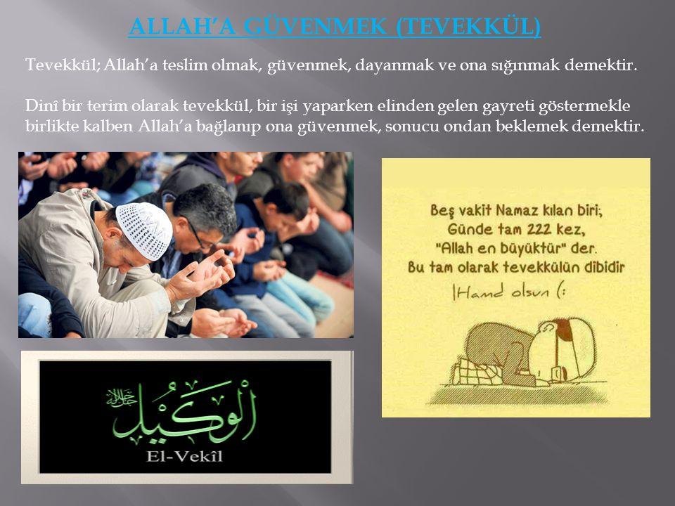 ALLAH'A GÜVENMEK (TEVEKKÜL)