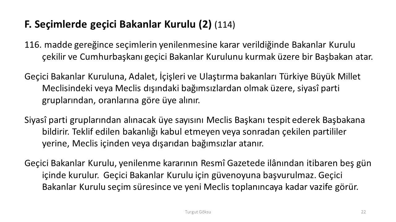 F. Seçimlerde geçici Bakanlar Kurulu (2) (114)