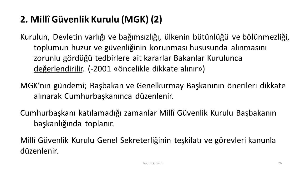 2. Millî Güvenlik Kurulu (MGK) (2)