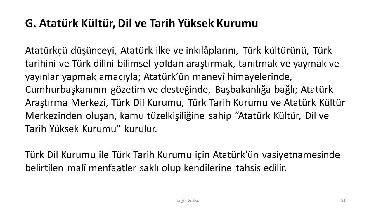 G. Atatürk Kültür, Dil ve Tarih Yüksek Kurumu