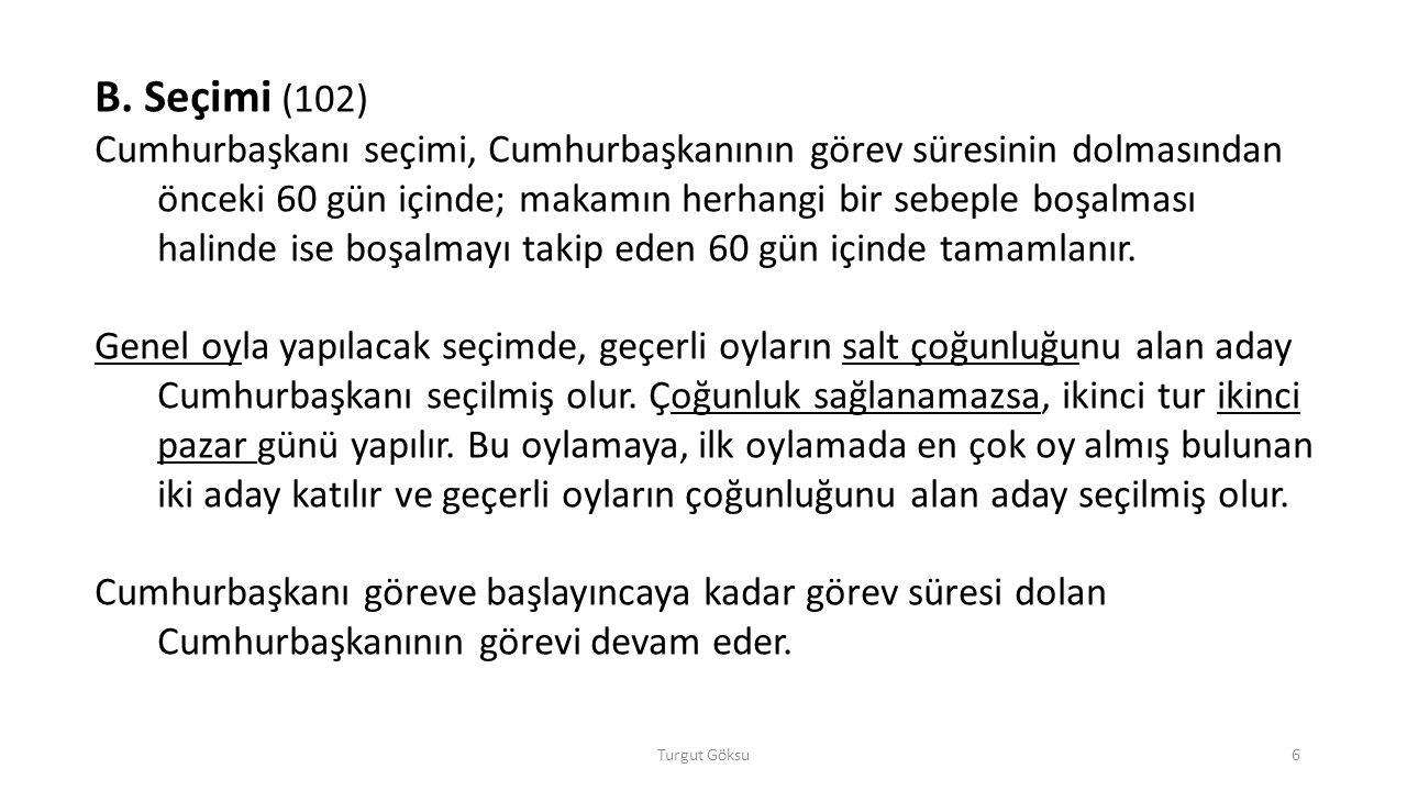 B. Seçimi (102)