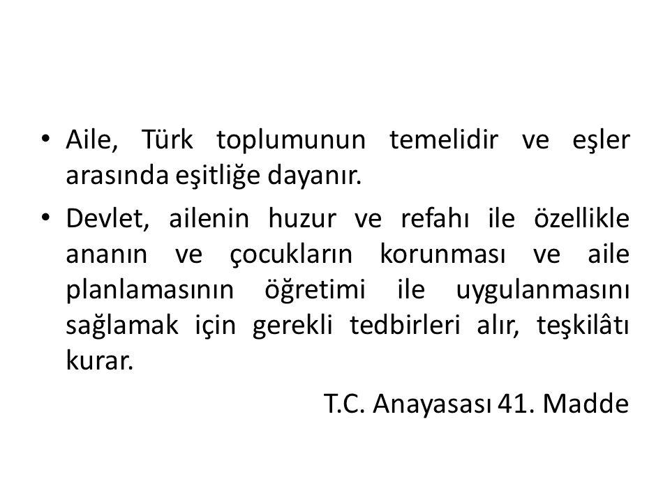 Aile, Türk toplumunun temelidir ve eşler arasında eşitliğe dayanır.