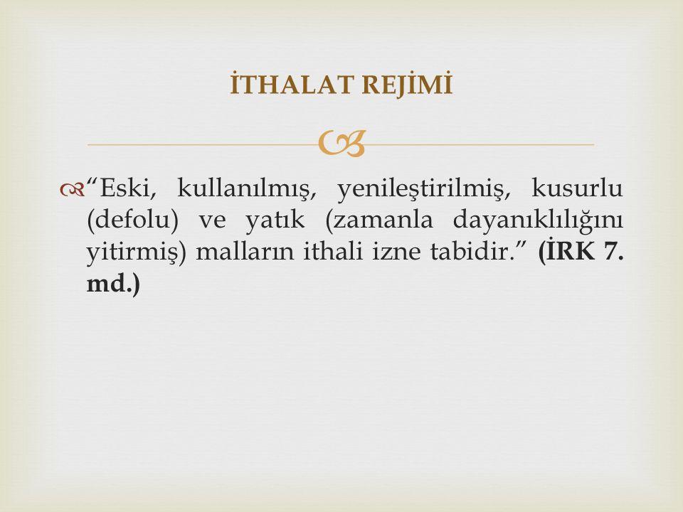 İTHALAT REJİMİ
