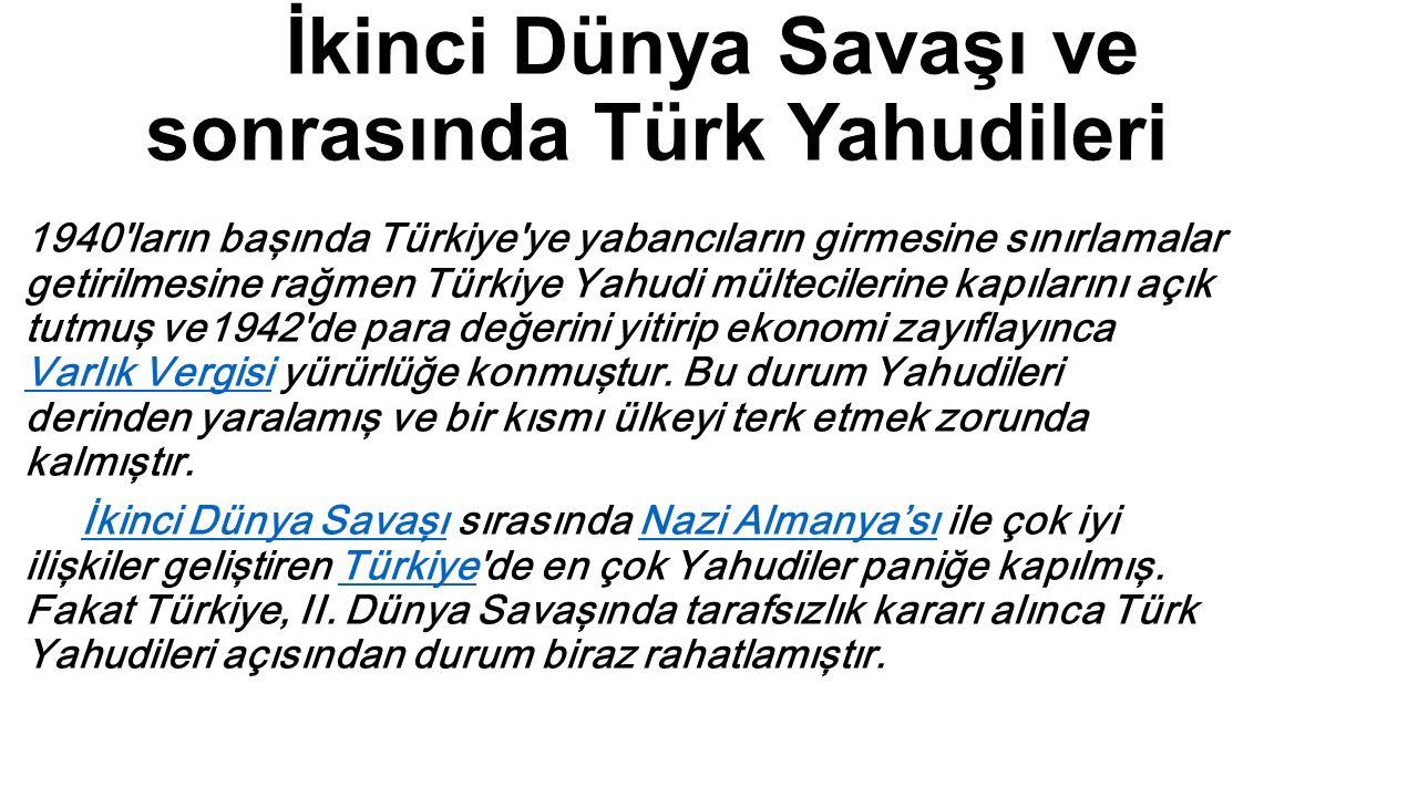 İkinci Dünya Savaşı ve sonrasında Türk Yahudileri