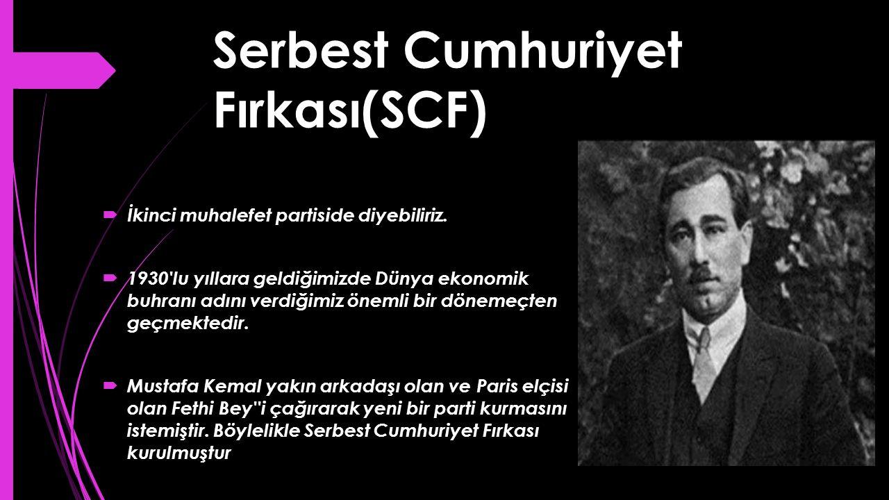 Serbest Cumhuriyet Fırkası(SCF)