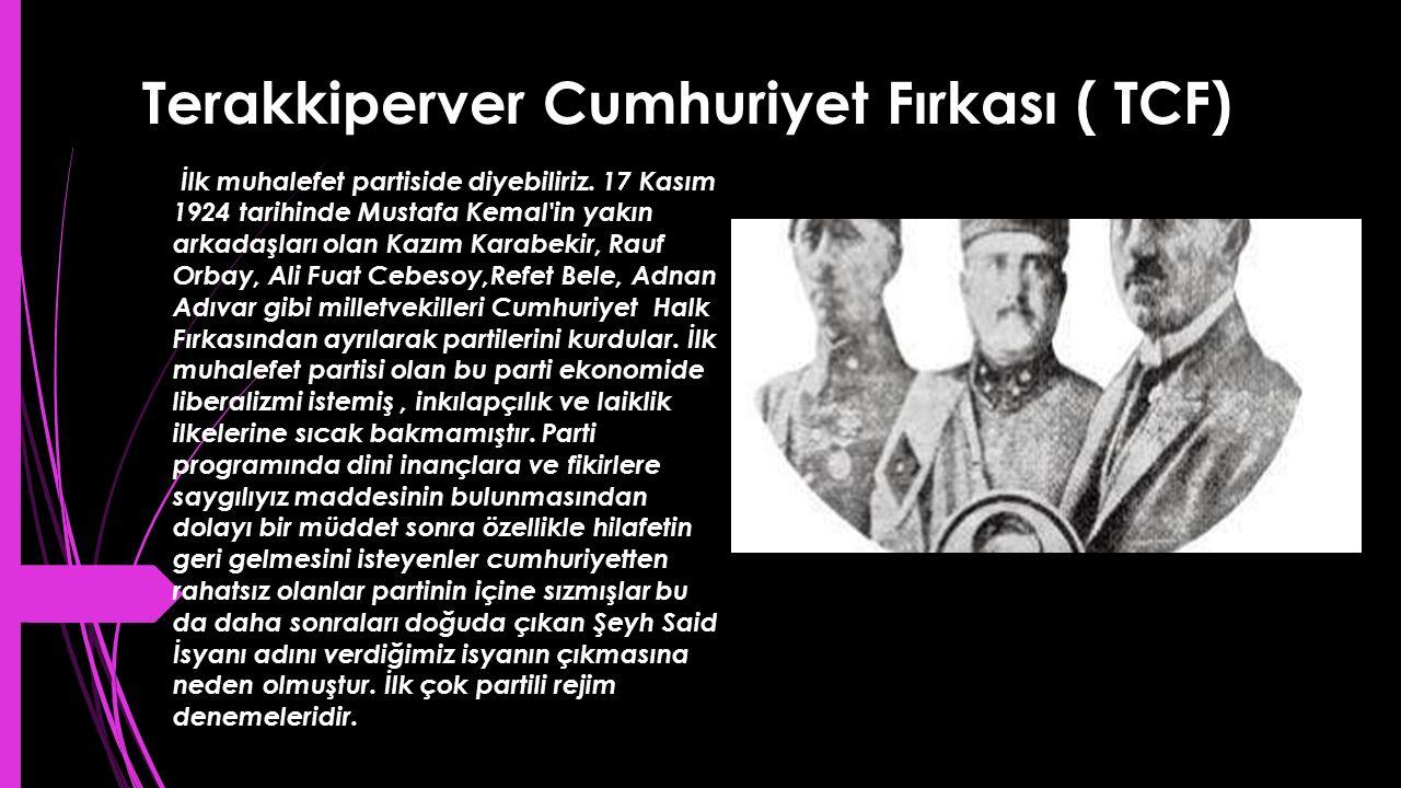 Terakkiperver Cumhuriyet Fırkası ( TCF)