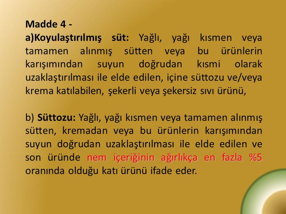 Madde 4 -