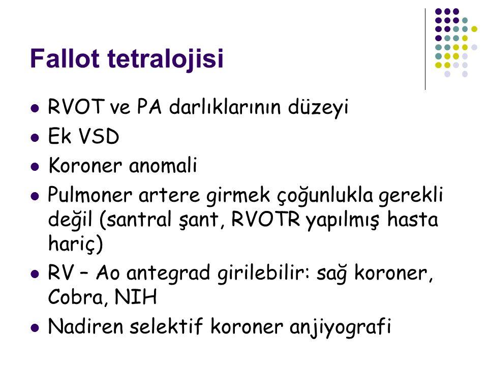 Fallot tetralojisi RVOT ve PA darlıklarının düzeyi Ek VSD
