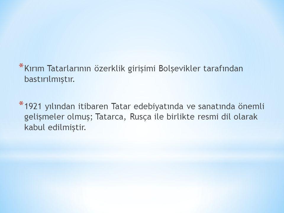 Kırım Tatarlarının özerklik girişimi Bolşevikler tarafından bastırılmıştır.